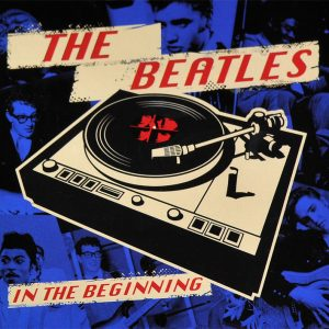 BEATLES, THE – In the beginning (blue vinyl)