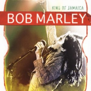 MARLEY, BOB – King of Jamaica
