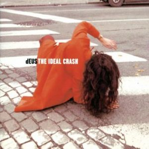 Deus – Ideal Crash CD