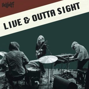 Dewolff – Live & Outta Sight 2CD