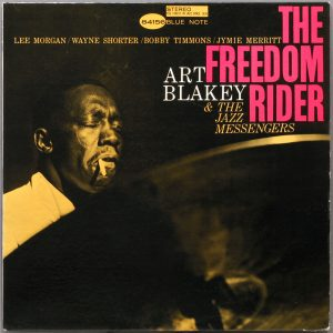 BLAKEY, ART & THE JAZZ MESSENGERS – Freedom Riders (Blue Note)