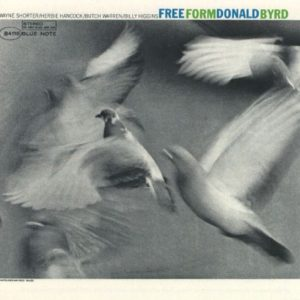 BYRD, DONALD – Free Form (Blue Note)