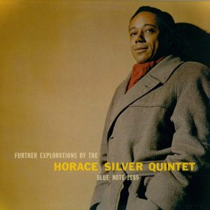 SILVER, HORACE -QUINTET- – Further Explorations (Blue Note)