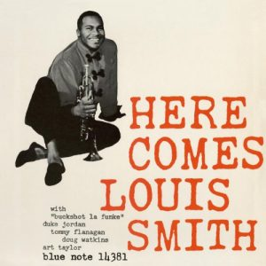SMITH, LOUIS – Here Comes.. (Blue Note)