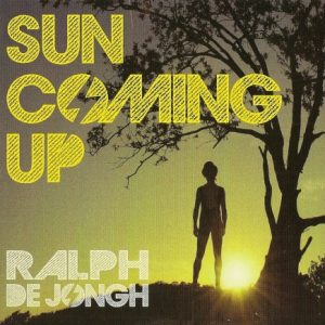 Ralph De Jongh – Sun Comes Up 2-LP