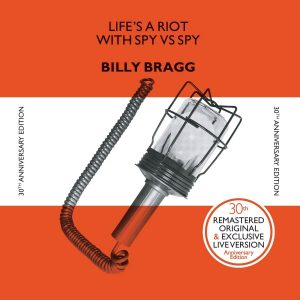 Billy Bragg – Life's A Riot…