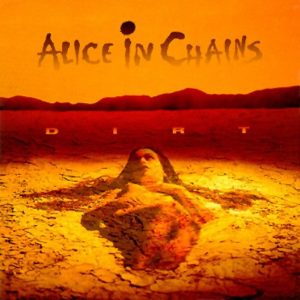 Alice In Chains – Dirt (Remastered HQ 180gr.)