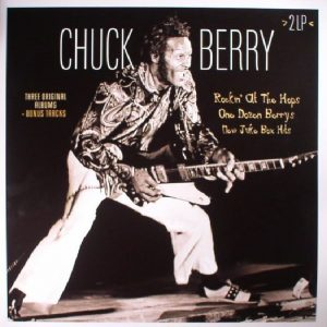 Chuck Berry – Rockin'at the Hops/ One Dozen Berrys/ New Juke Box Hits 2-LP